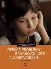 Řešíme problémy s výchovou dětí a dospívajících