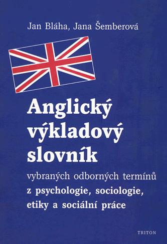 Anglický výkladový slovník - Jan Bláha