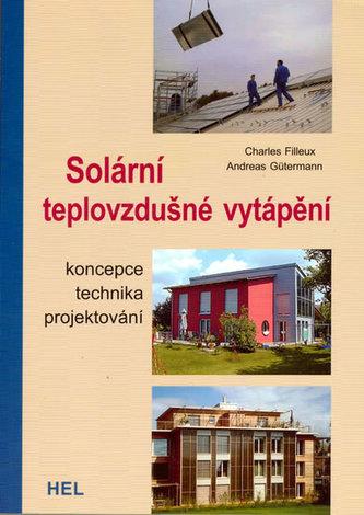Solární teplovzdušné vytápění - Charles Filleux