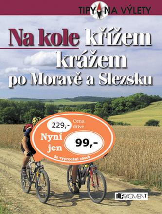 Na kole křížem krážem po Moravě a Slezsku