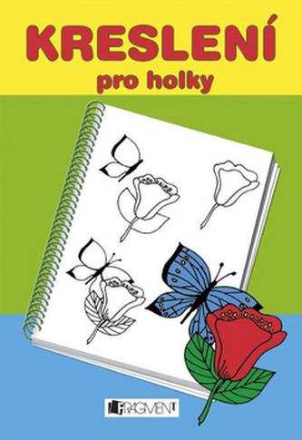 Kreslení pro holky