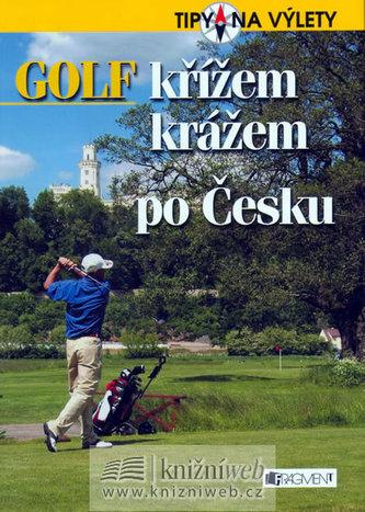 Golf křížem krážem po Česku