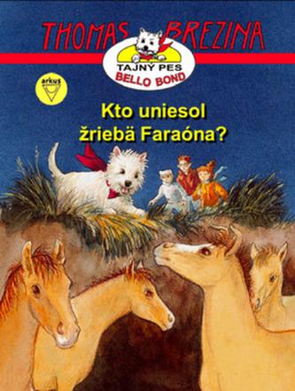 Kto uniesol žriebä Faraóna? - Thomas Brezina