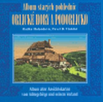 Album starých pohlednic Orlické hory a Podorlicko