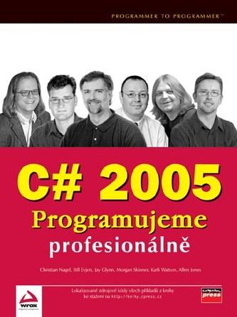 C# 2005 Programujeme profesionálně