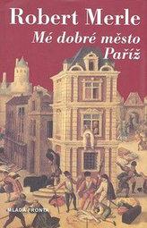 Mé dobré město Paříž