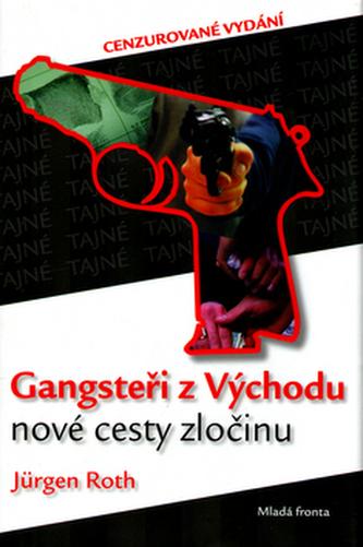 Gangsteři z Východu