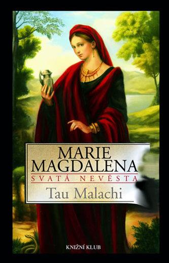 Marie Magdalena Svatá nevěsta