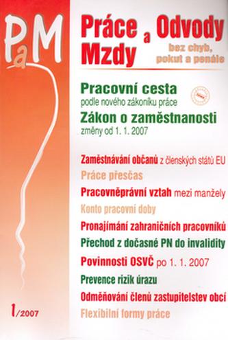 Práce a Mzdy 1/2007