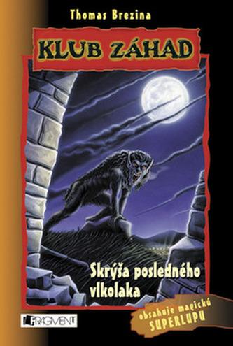 Skrýša posledného vlkolaka