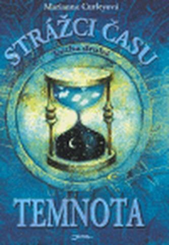 Strážci času Temnota