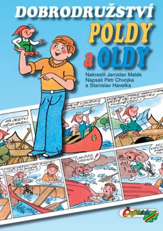 Dobrodružství Poldy a Oldy