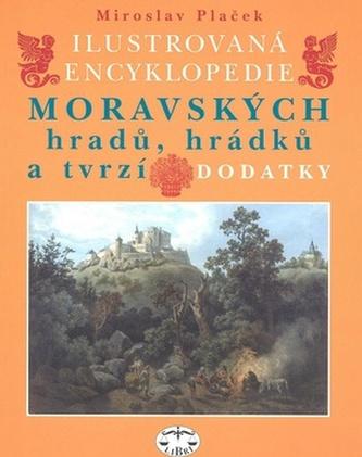 Ilustrovaná encyklopedie moravských hradů, hrádků a tvrzí Dodatky
