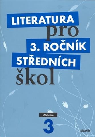 Literatura pro 3. ročník středních škol - Andree Lukáš, Dvořák Jan a kolektiv