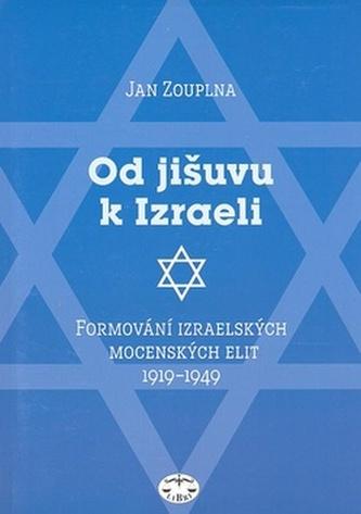 Od jišuvu k Izraeli