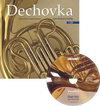 Dechovka + CD