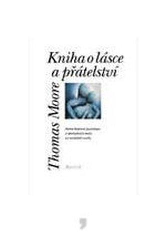 Kniha o lásce a přátelství