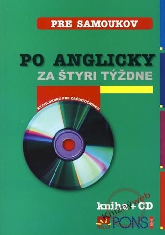 Po anglicky za štyri týždne + CD - 3. vydanie