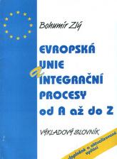 Evropská unie a integr.procesy