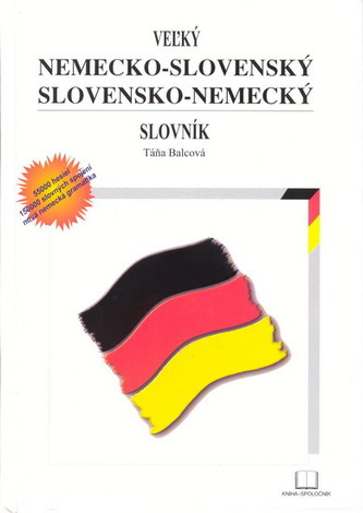 Veľký nemecko-slovenský slovensko-nemecký slovník
