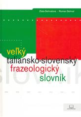 Vežký taliansko-slovenský frazeologický slovník