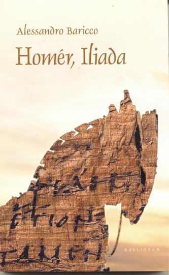 Homér, Iliada