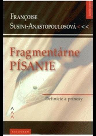 Fragmentárne písanie