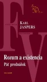 Rozum a existencia Päť prednášok