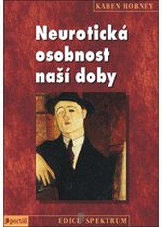 Neurotická osobnost naší doby