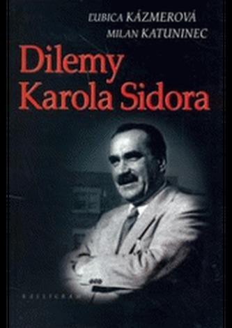 Dilemy Karola Sidora