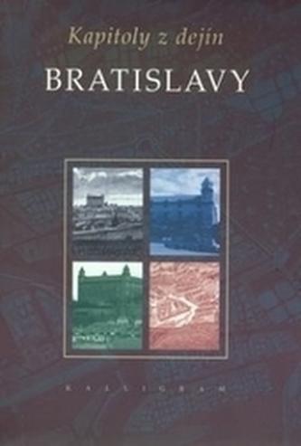 Kapitoly z dejín Bratislavy