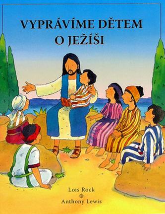 Vyprávíme dětem o Ježíši