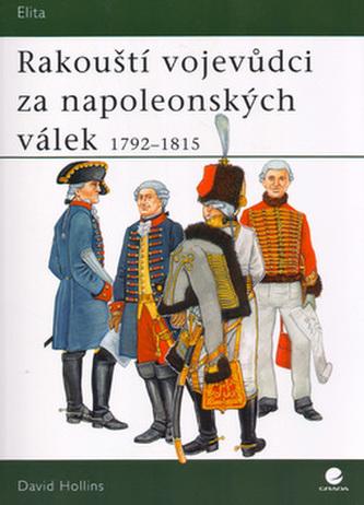 Rakouští vojevůdci za napoleonských válek 1792-1815