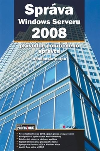 Správa Windows Serveru 2008