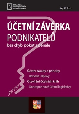 Účetní závěrka podnikatelů za rok 2019 - Účetní zásady a principy, Druhy účetních závěrek, Opravy účetních zápisů, Nové účetní období