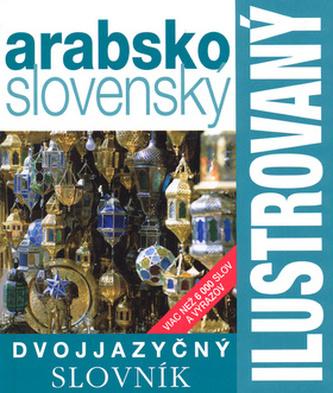 Ilustrovaný dvojjazyčný slovní arabsko-slovenský