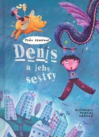 Denis a jeho sestry