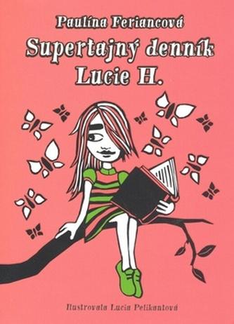 Supertajný denník Lucie H.