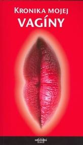 Kronika mojej vagíny