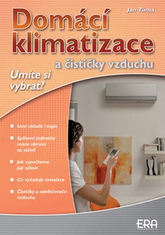 Domácí klimatizace a čističky vzduchu - Jan Tůma