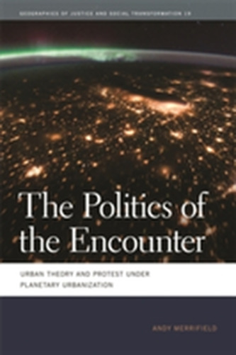 The Politics of the Encounter - Merrifield, Andy