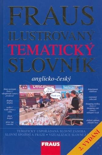 Ilustrovaný tématický slovník anglicko-český