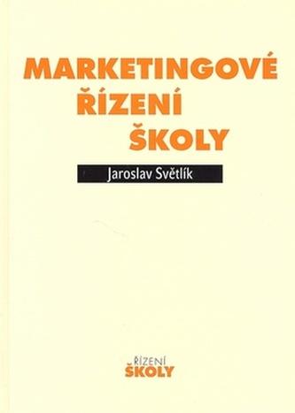 Marketingové řízení školy