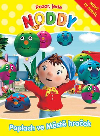 Pozor, jede Noddy Poplach ve Městě hraček