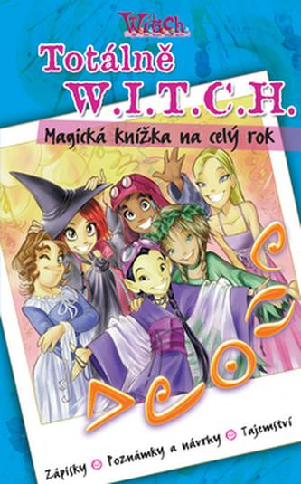 Witch Totálně W.I.T.C.H.