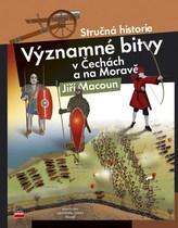 Významné bitvy v Čechách a na Moravě