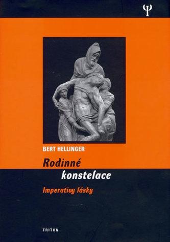 Rodinné konstelace imperativy lásky - Bert Hellinger