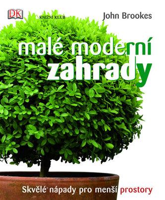 Malé moderní zahrady