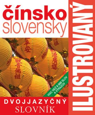 Ilustrovaný dvojjazyčný slovník čínsko-slovenský