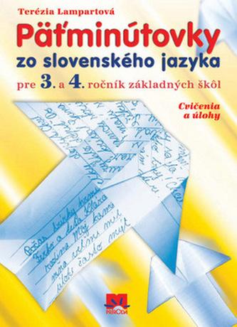 Pätminútovky zo slovenského jazyka pre 3. a 4. ročník základných škôl